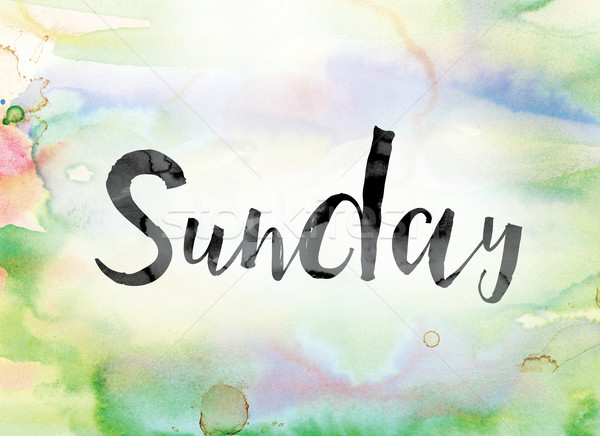 Sunday Colorful Watercolor and Ink Word Art Stock photo © enterlinedesign