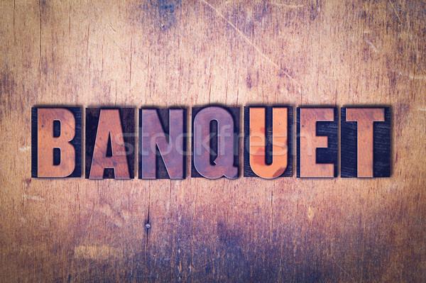Banket woord hout geschreven vintage Stockfoto © enterlinedesign