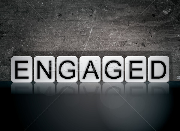 Engaged Concept Tiled Word Stock photo © enterlinedesign