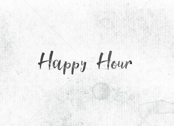 Happy Hour Concept Painted Ink Word and Theme Stock photo © enterlinedesign