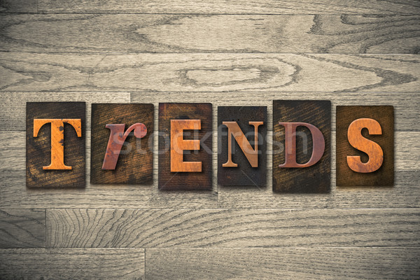 Trends houten type woord geschreven Stockfoto © enterlinedesign