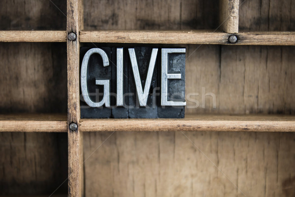 Give Concept Metal Letterpress Word in Drawer Stock photo © enterlinedesign