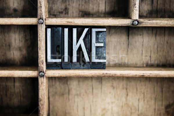 Like Concept Metal Letterpress Word in Drawer Stock photo © enterlinedesign