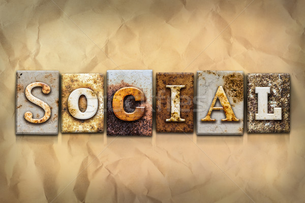 Social Concept Rusted Metal Type Stock photo © enterlinedesign