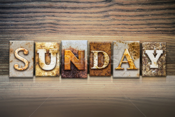 Sunday Concept Letterpress Theme Stock photo © enterlinedesign
