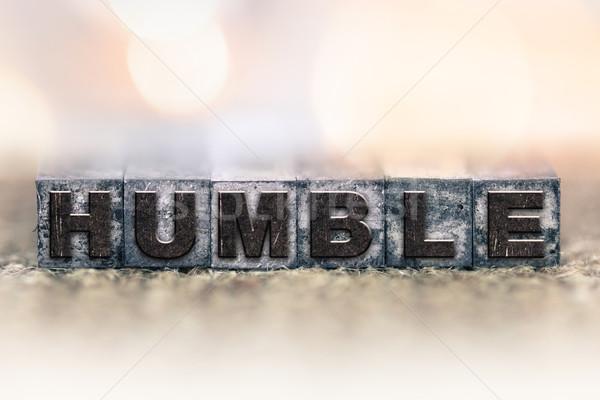 Stock photo: Humble Concept Vintage Letterpress Type
