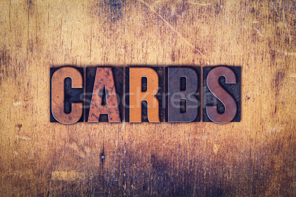 Carbs Concept Wooden Letterpress Type Stock photo © enterlinedesign