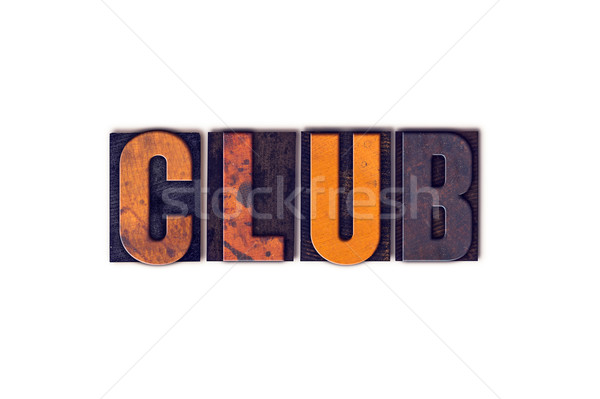 Club Concept Isolated Letterpress Type Stock photo © enterlinedesign