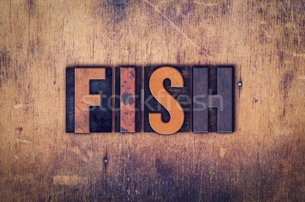 Stock photo: Fish Concept Wooden Letterpress Type