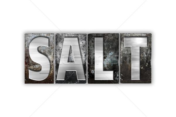 Salt Concept Isolated Metal Letterpress Type Stock photo © enterlinedesign