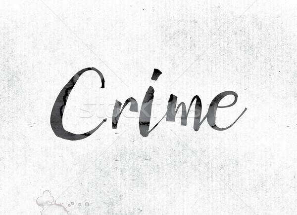 преступление окрашенный чернила слово акварель белый Сток-фото © enterlinedesign