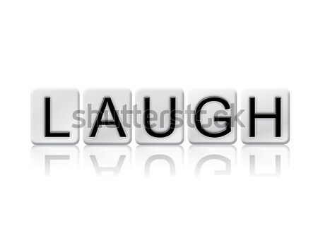 Laugh Isolated Tiled Letters Concept and Theme Stock photo © enterlinedesign