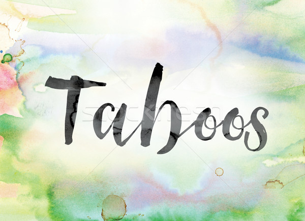 Taboos Colorful Watercolor and Ink Word Art Stock photo © enterlinedesign