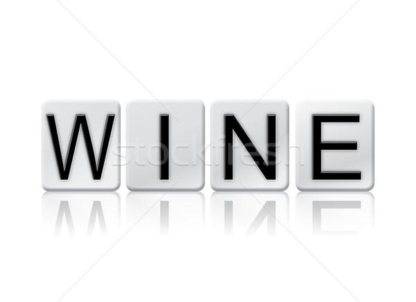 Vinho isolado azulejos cartas palavra escrito Foto stock © enterlinedesign