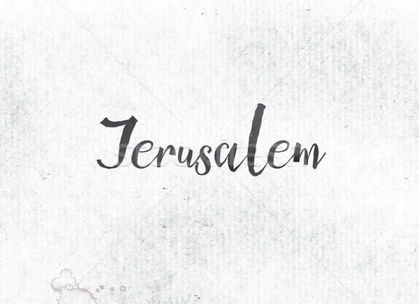 Jerusalem Concept Painted Ink Word and Theme Stock photo © enterlinedesign