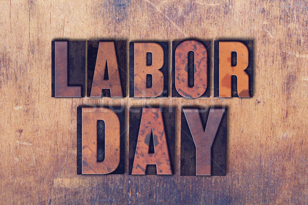Labor Day Theme Letterpress Word on Wood Background Stock photo © enterlinedesign