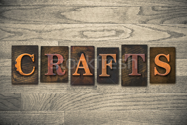 Crafts Concept Wooden Letterpress Type Stock photo © enterlinedesign