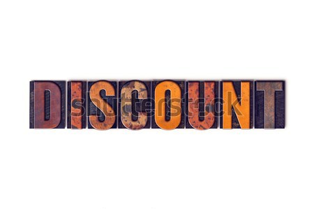 Discount Concept Isolated Letterpress Type Stock photo © enterlinedesign