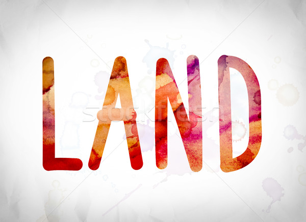 Land Concept Watercolor Word Art Stock photo © enterlinedesign