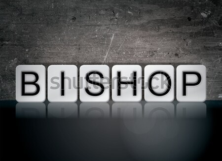 Bishop Concept Tiled Word Isolated on White Stock photo © enterlinedesign