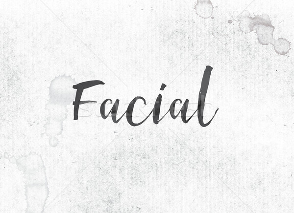Facial Concept Painted Ink Word and Theme Stock photo © enterlinedesign