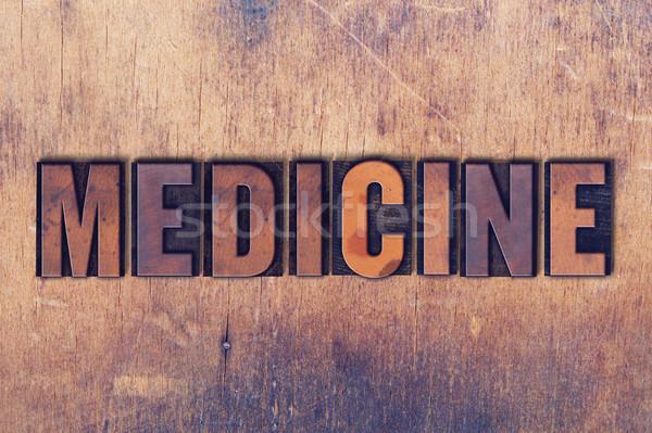 Gyógyszer magasnyomás szó fa írott klasszikus Stock fotó © enterlinedesign