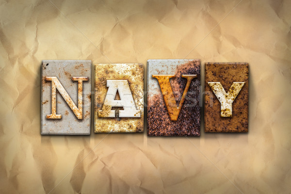Navy Concept Rusted Metal Type Stock photo © enterlinedesign