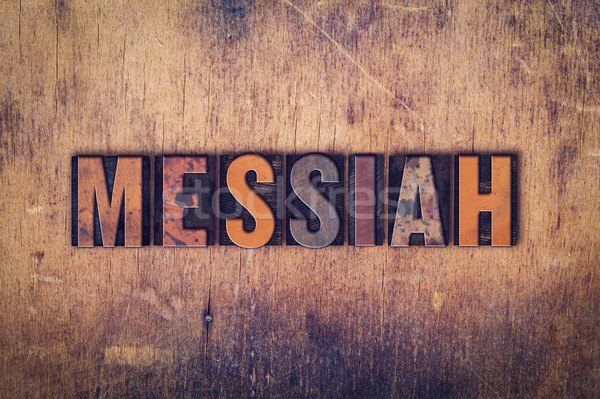 Messiah Concept Wooden Letterpress Type Stock photo © enterlinedesign