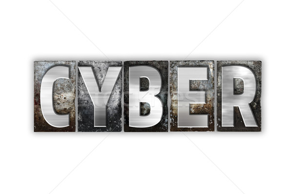 Cyber Concept Isolated Metal Letterpress Type Stock photo © enterlinedesign