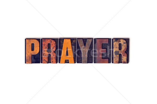 Gebed geïsoleerd type woord geschreven Stockfoto © enterlinedesign