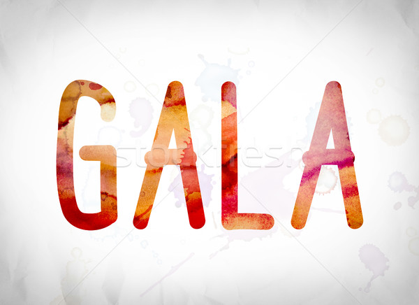 Gala Concept Watercolor Word Art Stock photo © enterlinedesign