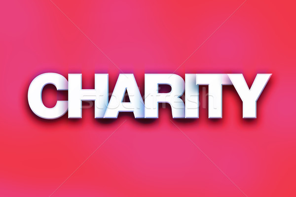 Charity Concept Colorful Word Art Stock photo © enterlinedesign