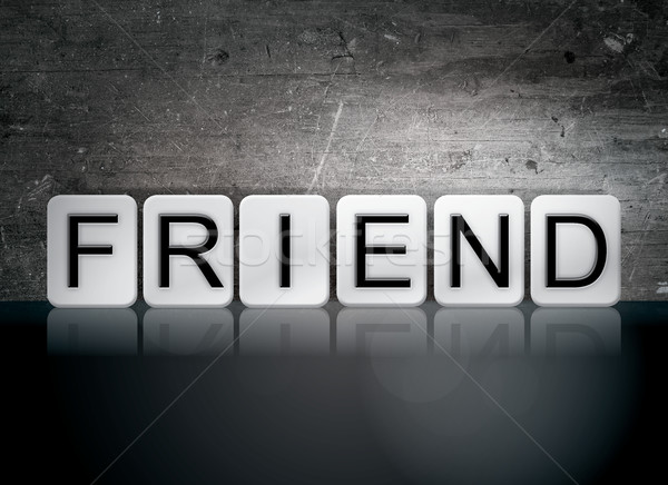 Friend Tiled Letters Concept and Theme Stock photo © enterlinedesign