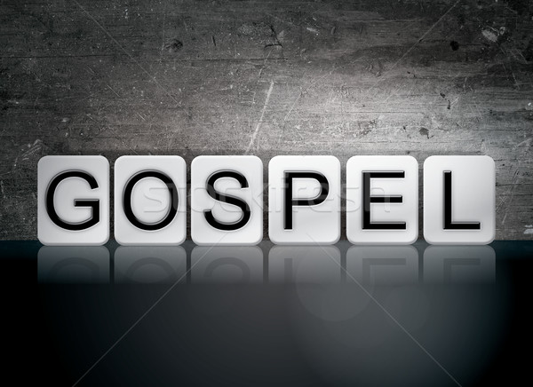 Gospel Tiled Letters Concept and Theme Stock photo © enterlinedesign