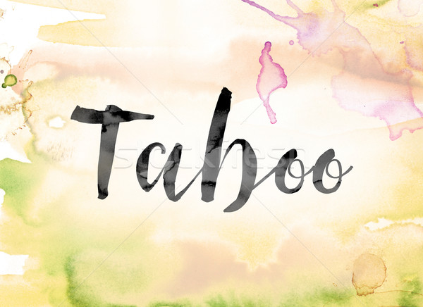 Stock photo: Taboo Colorful Watercolor and Ink Word Art