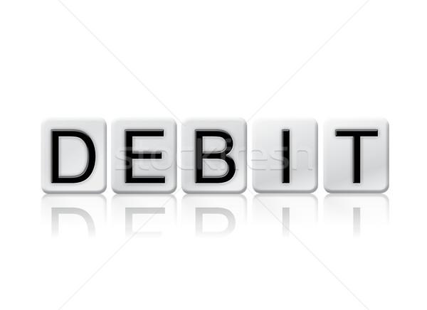 дебет плиточные слово изолированный белый написанный Сток-фото © enterlinedesign