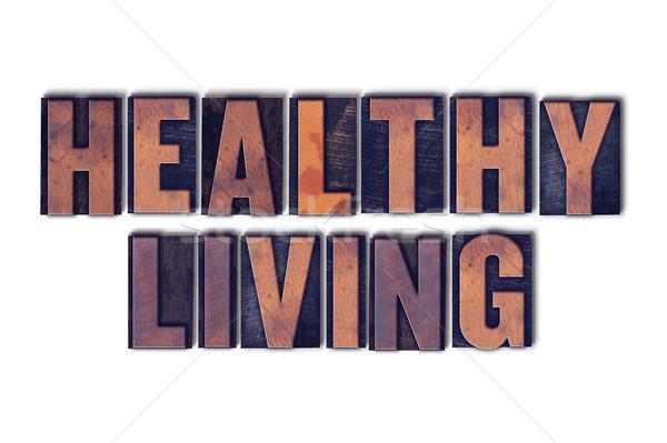 Sağlıklı yaşam yalıtılmış kelime sözler yazılı Stok fotoğraf © enterlinedesign