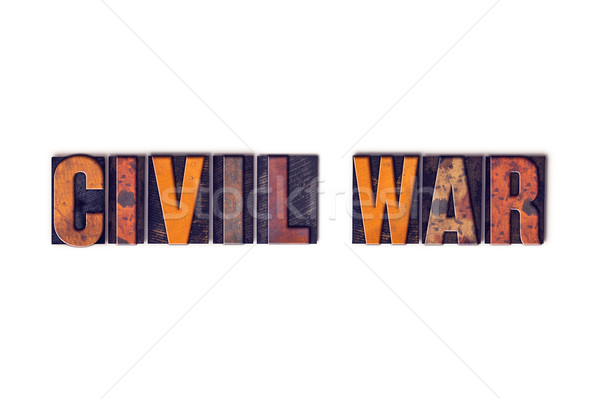 Civil War Concept Isolated Letterpress Type Stock photo © enterlinedesign