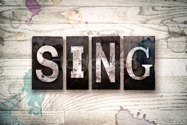 Sing Concept Metal Letterpress Type Stock photo © enterlinedesign