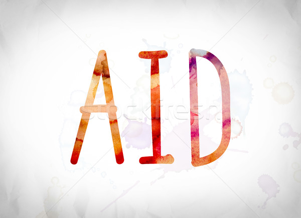 Aid Concept Watercolor Word Art Stock photo © enterlinedesign
