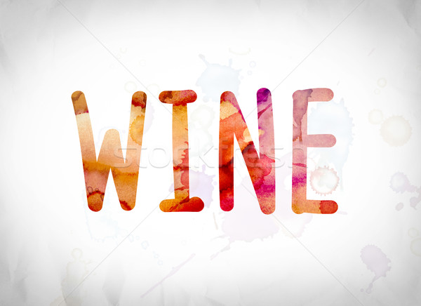 Wine Concept Watercolor Word Art Stock photo © enterlinedesign