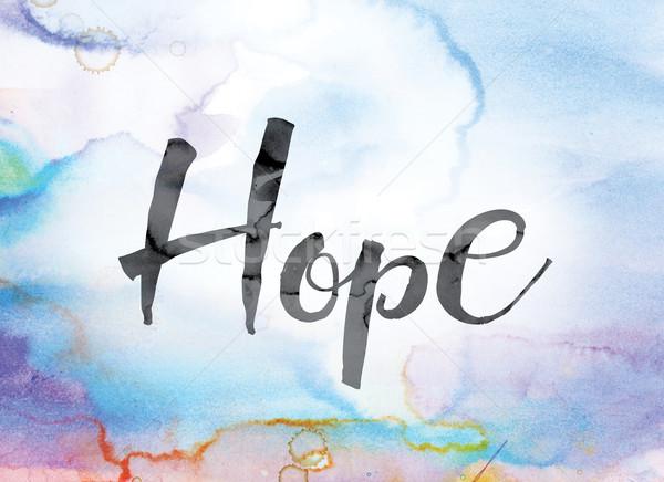 надежды красочный акварель чернила слово искусства Сток-фото © enterlinedesign