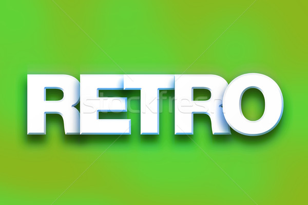 Retro Concept Colorful Word Art Stock photo © enterlinedesign