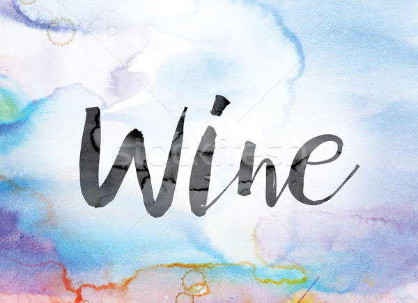 Wine Colorful Watercolor and Ink Word Art Stock photo © enterlinedesign