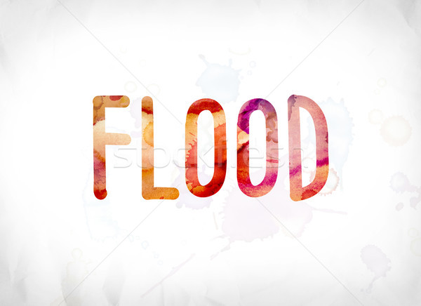 Flood Concept Painted Watercolor Word Art Stock photo © enterlinedesign