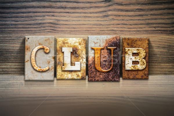 Club Concept Letterpress Theme Stock photo © enterlinedesign