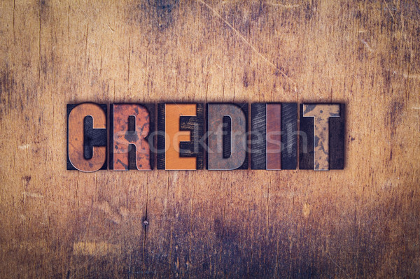 Credit Concept Wooden Letterpress Type Stock photo © enterlinedesign