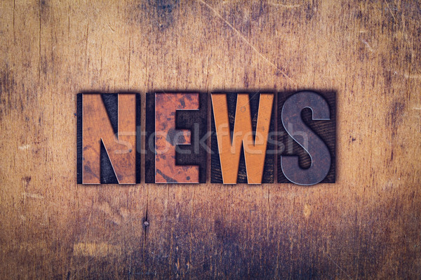 News Concept Wooden Letterpress Type Stock photo © enterlinedesign