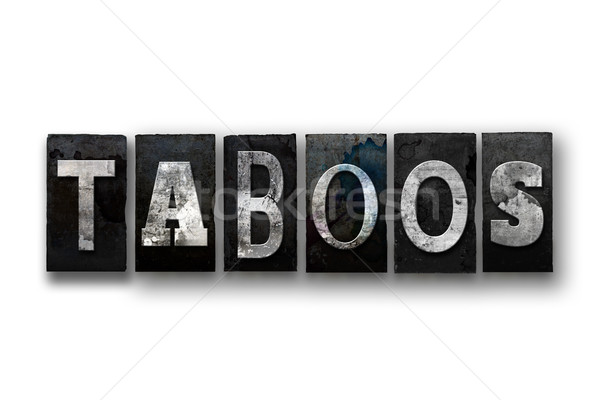 Stock photo: Taboos Concept Isolated Letterpress Type