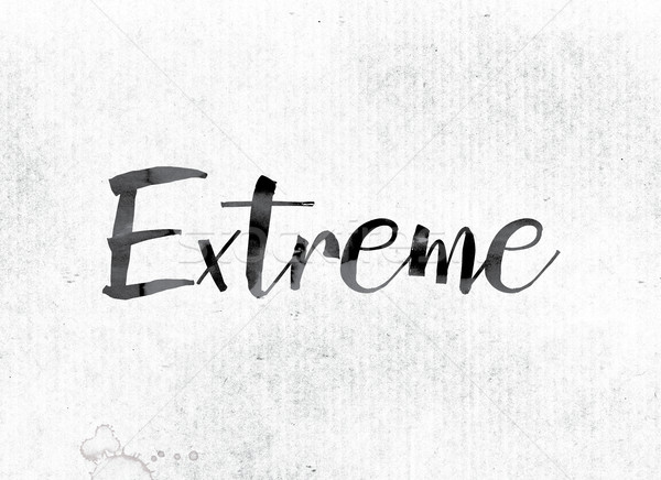 Extreme Concept Painted in Ink Stock photo © enterlinedesign